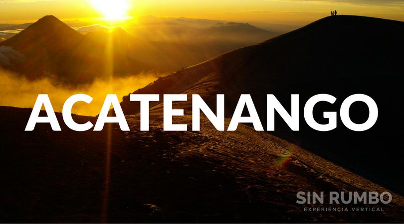 tour privado al volcan acatenango guatemala montañismo