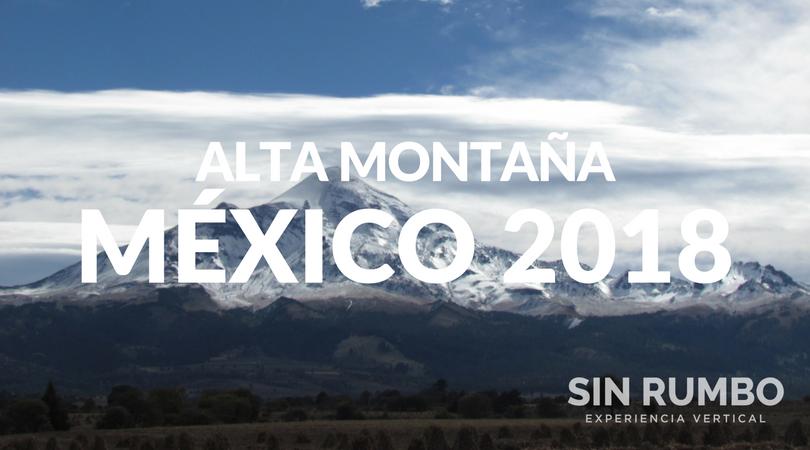 EXPEDICION DE ALTA MONTAÑA MEXICO 2018