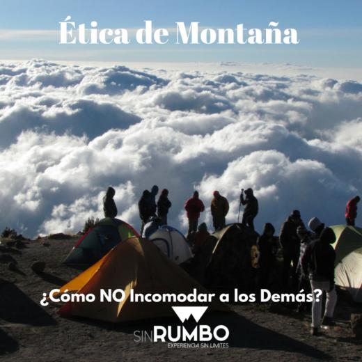 Ética de Montaña ¿Cómo no incomodar a los demás?