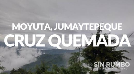 Volcanes de oriente - Cruz Quemada, Jumaytepeque y Moyuta Guatemala