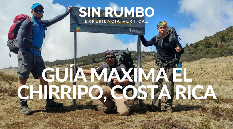 Guía Máxima – El Chirripo, Costa Rica