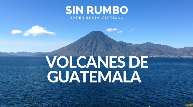 Volcanes de Guatemala – Altura y Dificultad