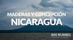 nicaragua Volcanes Maderas y Concepción tour